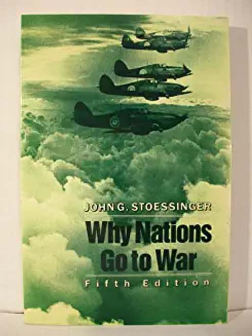 Stoessinger, John G. / Why Nations go to War (Large Paperback)