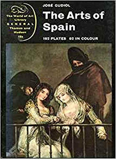 Guidol, José - The Arts of Spain - PB - Thames and Hudosn History of Art - PB  - 1964