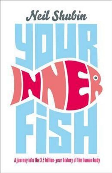 Shubin, Neil / Your Inner Fish (Hardback)