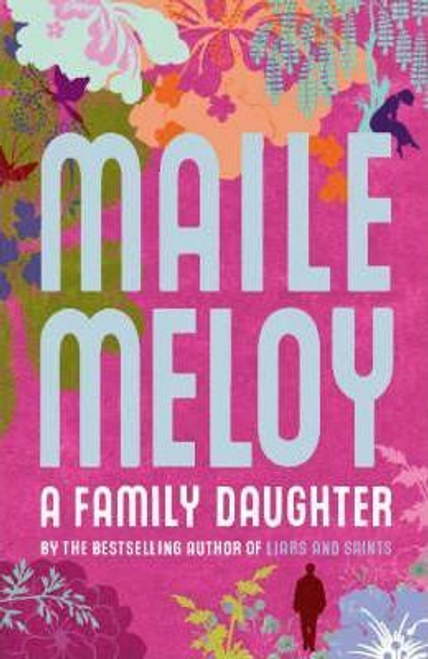 Meloy, Maile / A Family Daughter (Hardback)