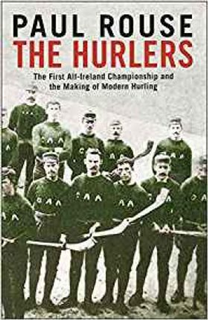 Rouse, Paul / The Hurlers (Hardback)