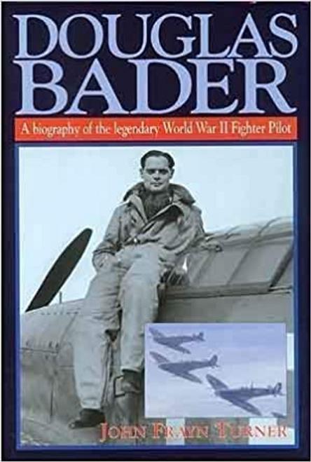 Turner, John Frayn / Douglas Bader (Hardback)