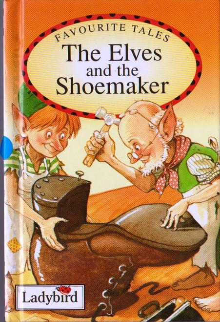 Ladybird / The Elves and the Shoemaker