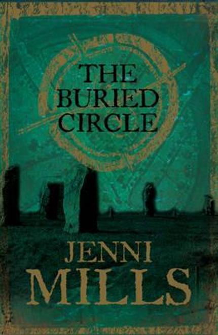 Mills, Jenni / The Buried Circle (Hardback)