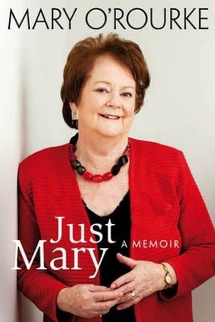 O'Rourke, Mary / Just Mary (Hardback)