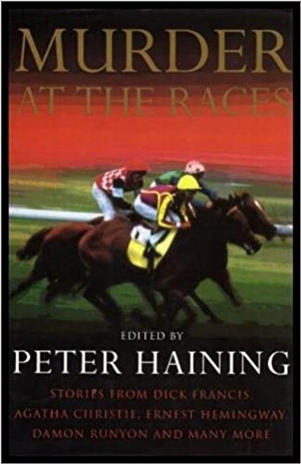Haining, Peter / Murder At The Races (Hardback)