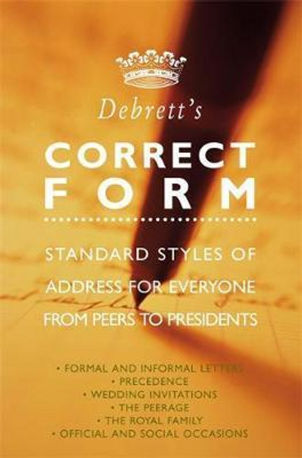 Debrett's / Debrett's Correct Form
