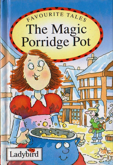 Ladybird / The Magic Porridge Pot