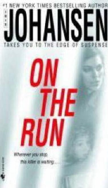 Johansen, Iris / On the Run