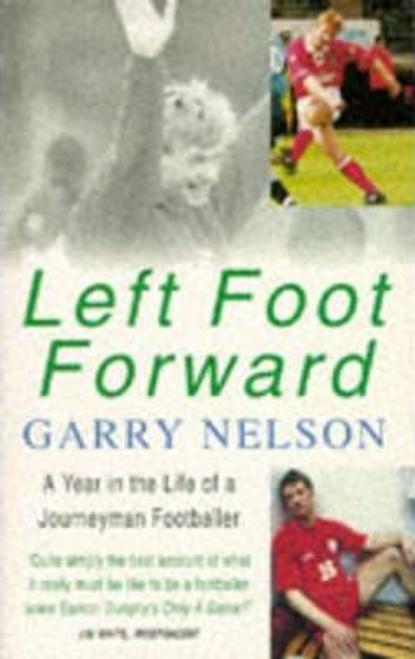 Nelson, Garry / Left Foot Forward