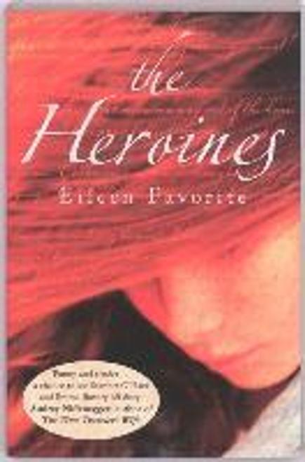 Favorite, Eileen / The Heroines