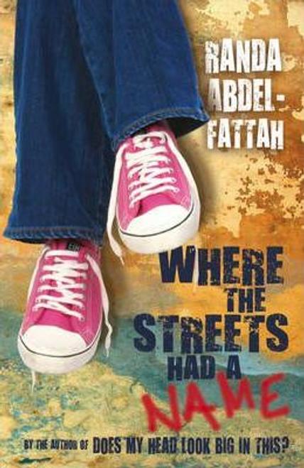 Abdel-Fattah, Randa / Where the Streets Had a Name