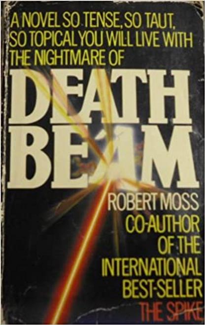 Moss, Robert / Death Beam