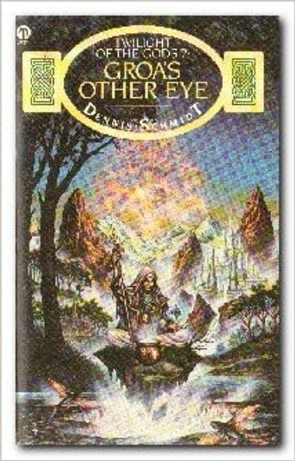 Schmidt, Dennis / Groa's Other Eye