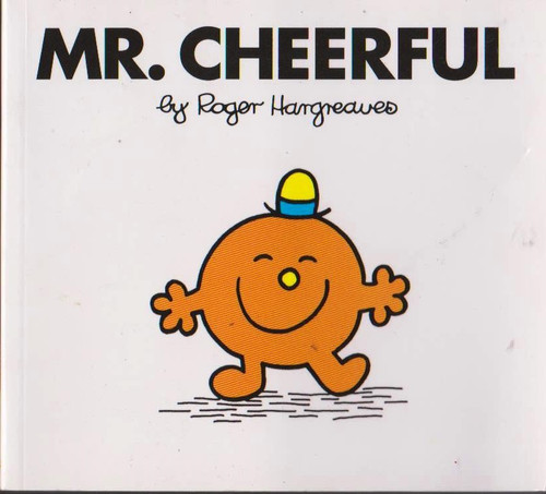 Mr Men and Little Miss, Mr. Cheerful
