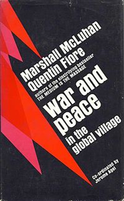 McLuhan, Marshall & Fiore, Quentin - War and Peace in the Global Village - Vintage PB -1968