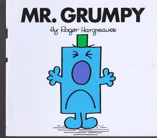 Mr Men and Little Miss, Mr. Grumpy
