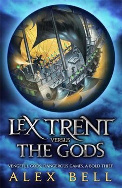 Bell, Alex / Lex Trent Versus The Gods
