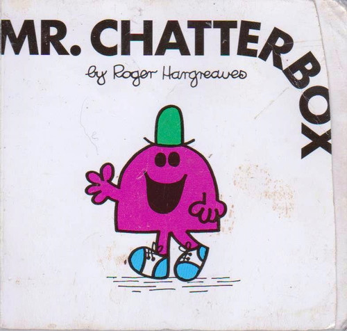 Mr Men and Little Miss, Mr. Chatterbox