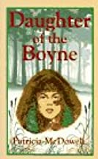 McDowell, Patricia Aakhus / Daughter of the Boyne