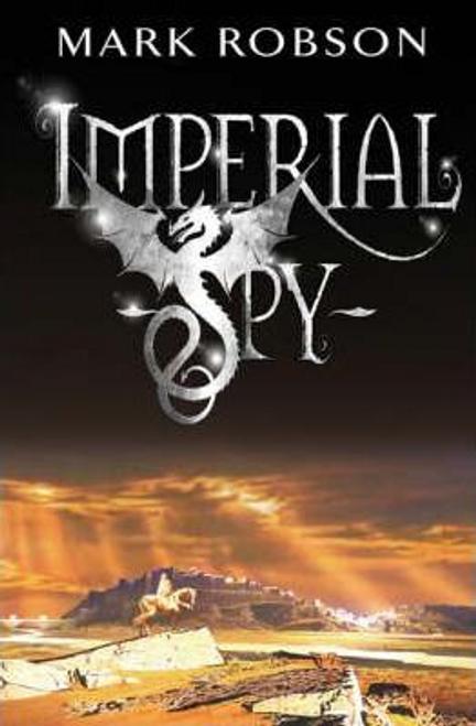 Robson, Mark / Imperial Spy