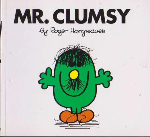 Mr Men and Little Miss, Mr. Clumsy