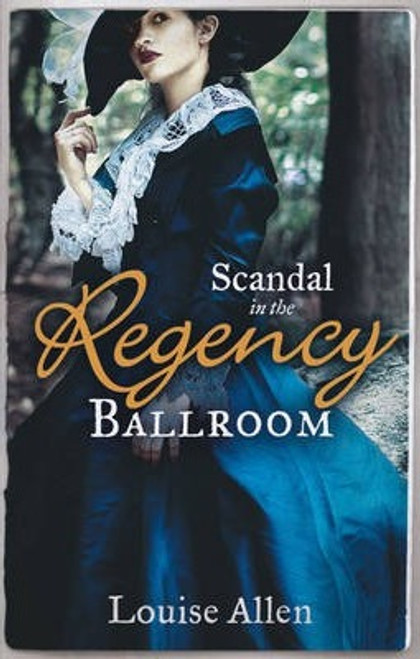 Mills & Boon / Scandal in the Regency Ballroom