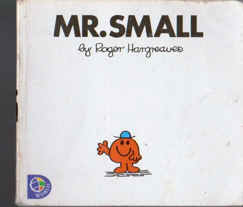 Mr Men and Little Miss, Mr. Small