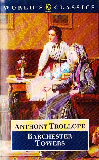 Trollope, Anthony / Baarchester Towers