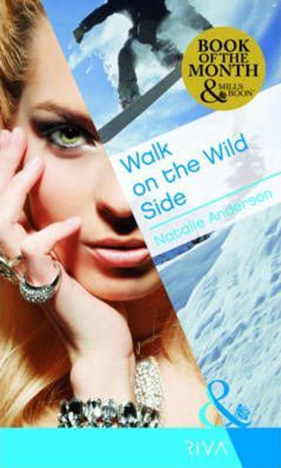 Mills & Boon / Walk on the Wild Side