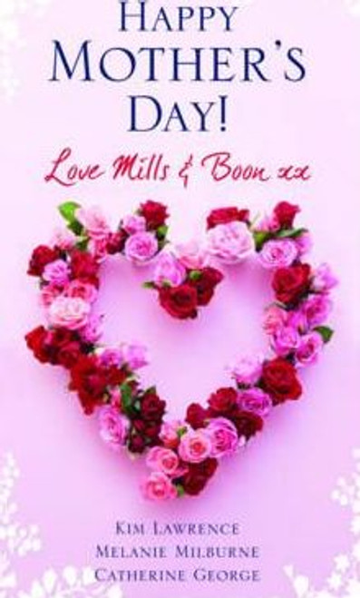 Mills & Boon / Happy Mother's Day!