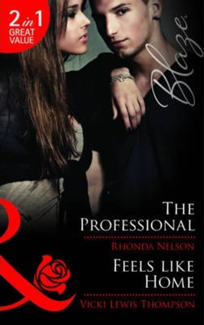Mills & Boon / The Professional / Feels Like Home