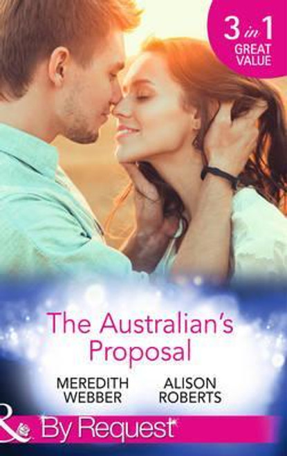 Mills & Boon / By Request / 3 in 1 / The Australian's Proposal