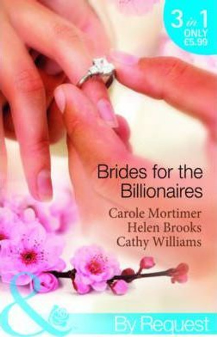 Mills & Boon / By Request / 3 in 1 / Brides for the Billionaires