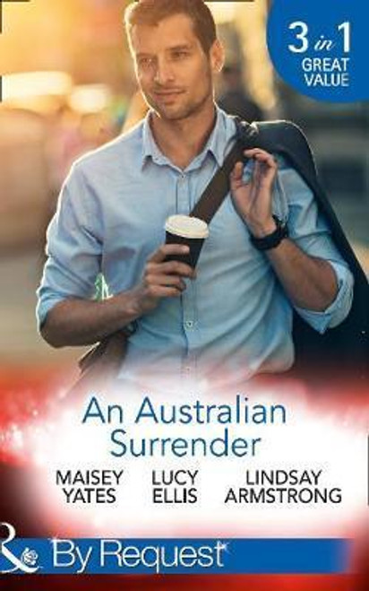 Mills & Boon / By Request / 3 in 1 / An Australian Surrender