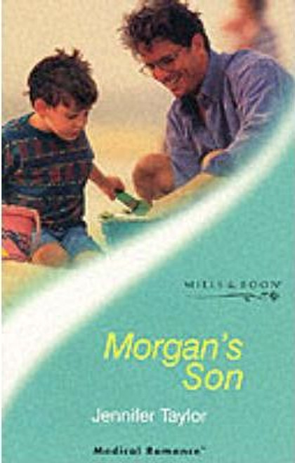 Mills & Boon / Medical / Morgan's Son