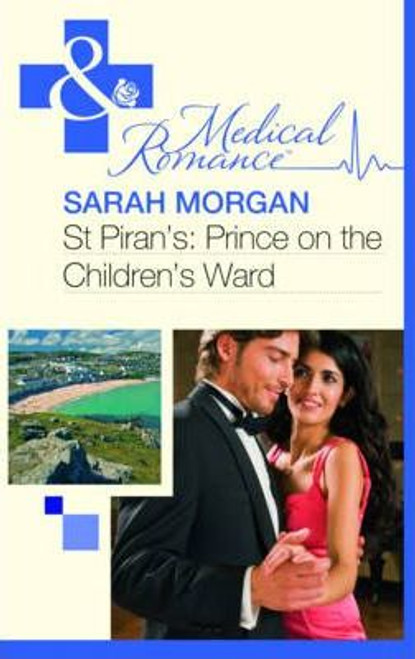Mills & Boon / Medical / St Piran's : Prince on the Children's Ward