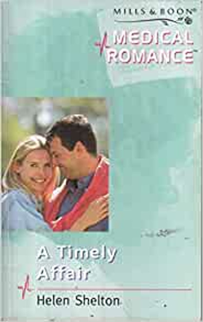 Mills & Boon / Medical / A Timely Affair