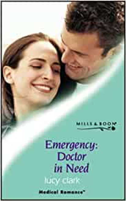 Mills & Boon / Medical / Emergency, Doctor in Need
