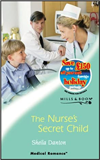 Mills & Boon / Medical / The Nurse's Secret Child