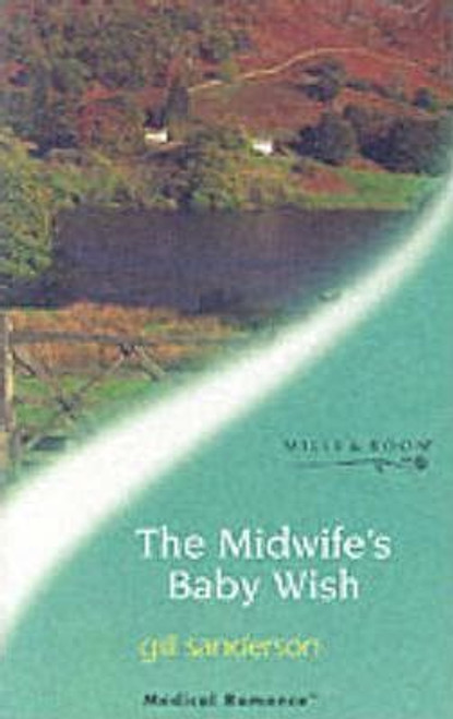 Mills & Boon / Medical / The Midwife's Baby Wish