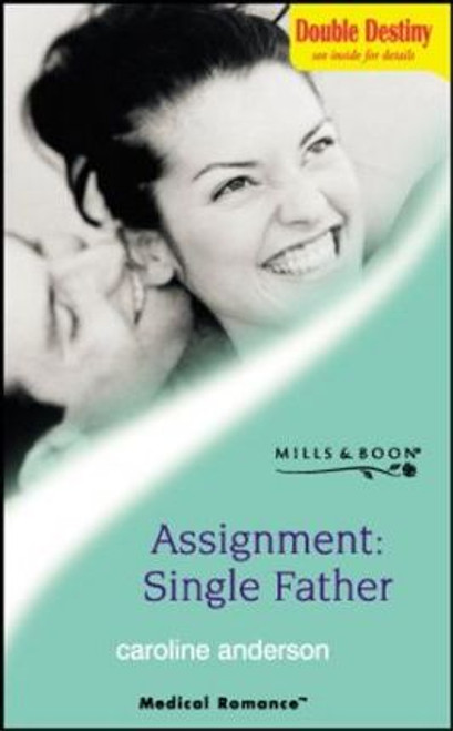 Mills & Boon / Medical / Assignment, Single Father