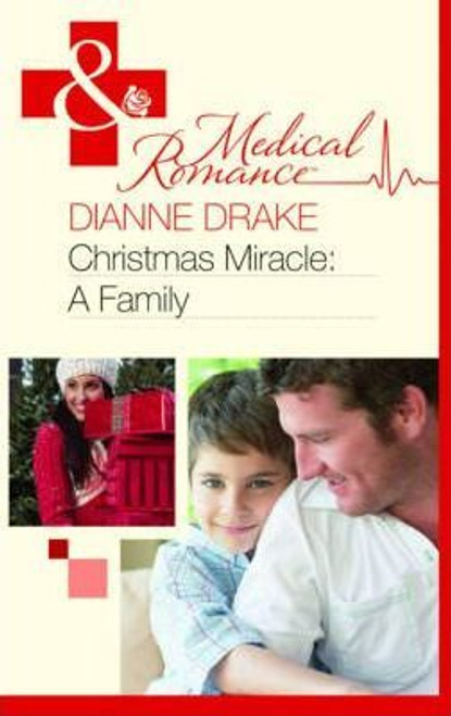 Mills & Boon / Medical / Christmas Miracle : A Family