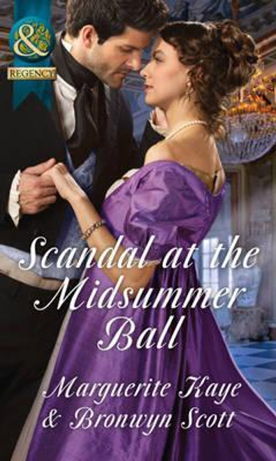 Mills & Boon / Regency / Scandal at the Midsummer Ball