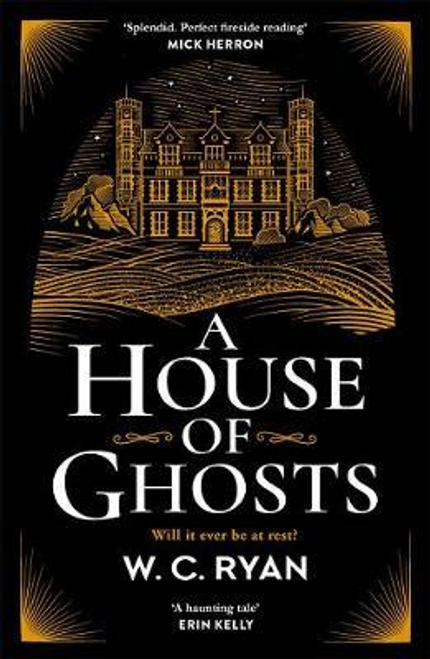 Ryan, W. C. / A House of Ghosts