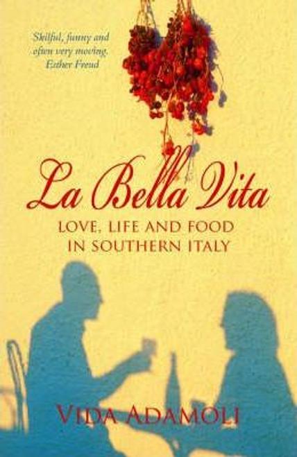 Adamoli, Vida / La Bella Vita