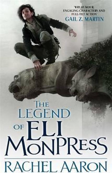 Aaron, Rachel / The Legend Of Eli Monpress
