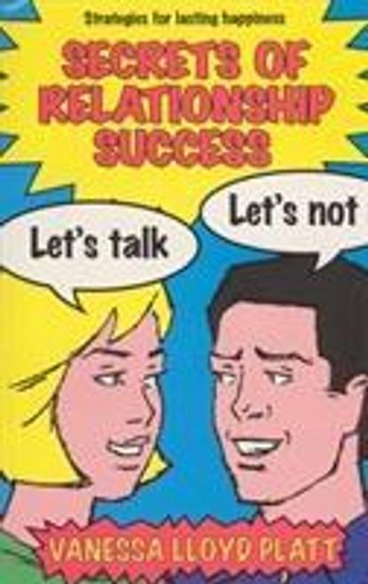 Platt, Vanessa Lloyd / Secrets of Relationship Success