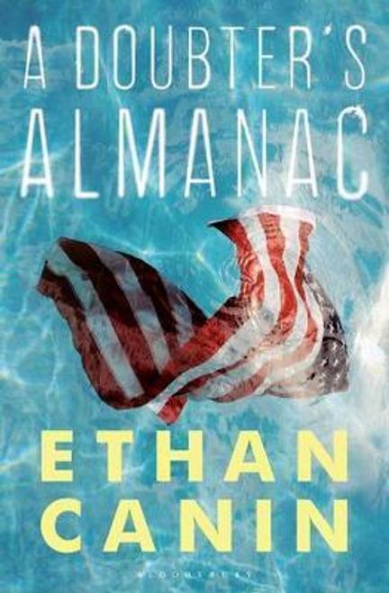 Canin, Ethan / A Doubter's Almanac