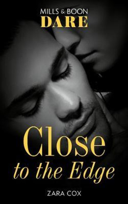 Mills & Boon / Dare / Close To The Edge